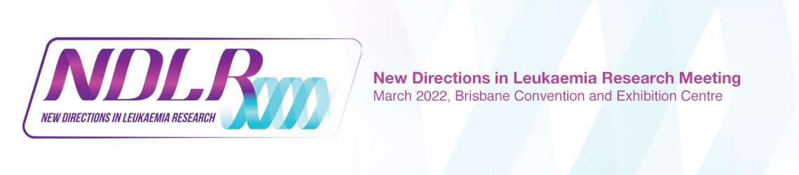 NDLR 2022- New Directions in Leukaemia Research Meeting